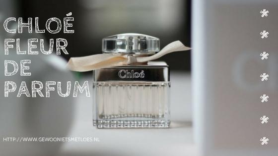 [:nl]New in: Fleur de Parfum van Chloé[:]