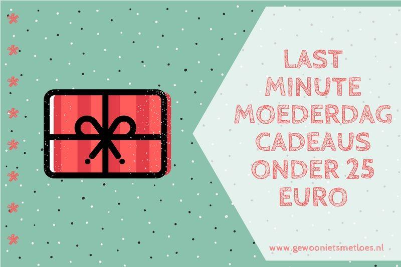 [:nl]Last Minute Moederdagcadeaus Onder 25 Euro![:en]Last Minute Moederdagcadeaus shoppen[:]
