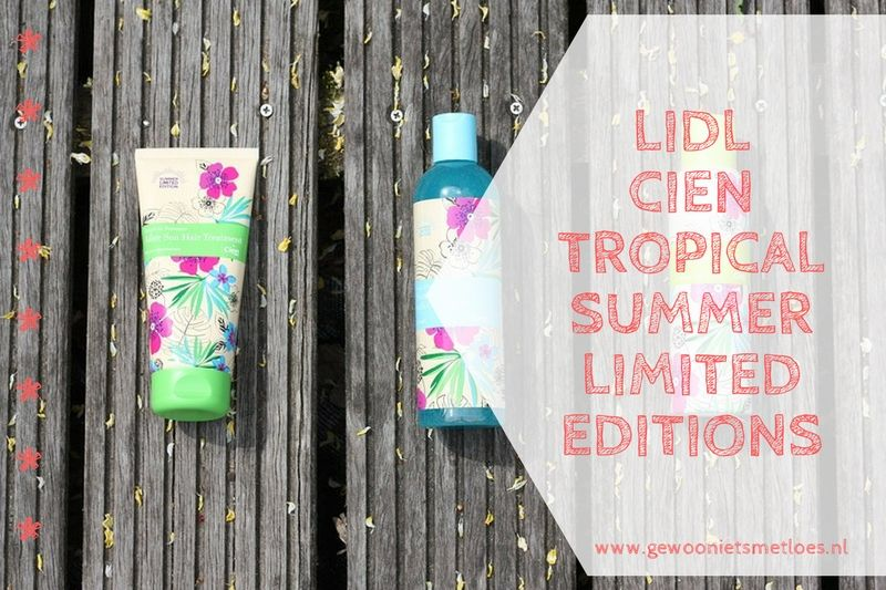 [:nl]Lidl Cien Tropical Summer Limited Editions[:]