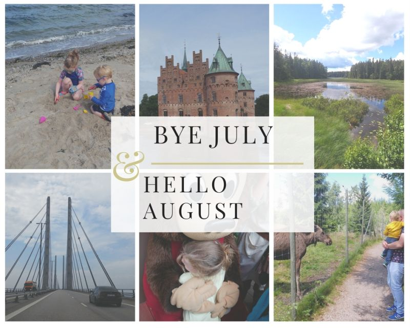 Bye July | Hello August 2017
