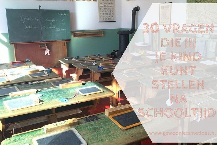 30 Vragen die jij je kind kunt stellen na schooltijd | Anders dan 'Hoe was het op school?'