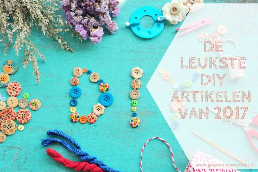 [:nl]De leukste DIY artikelen van 2017 [:]