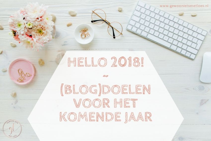 Hello 2018 | Doelen voor dit jaar