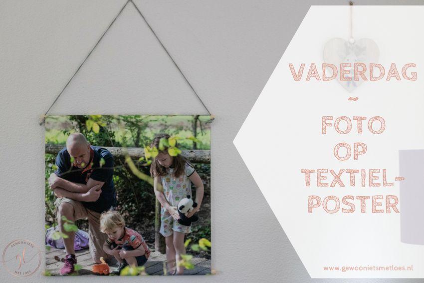 Cadeau voor Vaderdag: foto op textielposter
