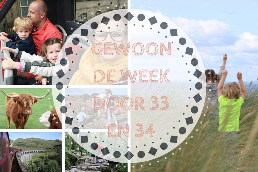 Gewoon de week door 33 + 34: Scotland it is!
