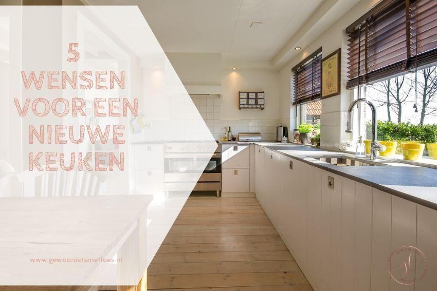 5 wensen voor een nieuwe keuken