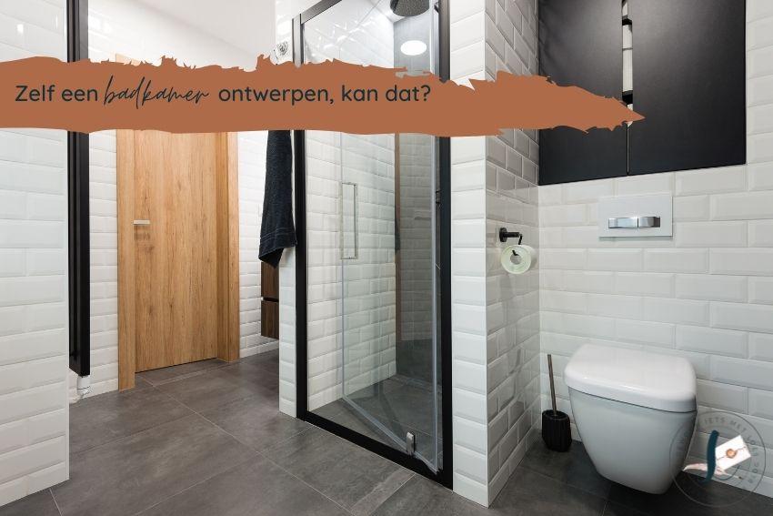 zelf een badkamer ontwerpen